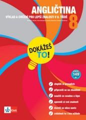Angličtina 8 - Výklad a cvičení pro lepší znalosti v 8. třídě (Dokážeš to!)