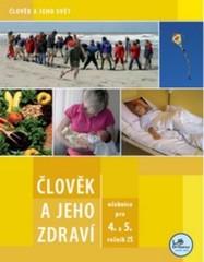 Člověk a jeho zdraví - učebnice pro 4. a 5. r. ZŠ (Člověk a jeho svět)