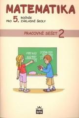 Matematika 5.r. ZŠ Pracovní sešit 2 (nová řada dle RVP)