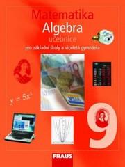 Matematika 9.r. ZŠ a VG - Algebra - učebnice