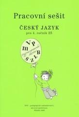 Český jazyk 4.r. ZŠ - pracovní sešit (nová řada dle RVP)