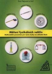 Měření fyzikálních veličin - Multimediální prezentace pro výuku fyziky na ZŠ (DVD)