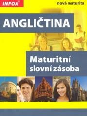 Angličtina - Maturitní slovní zásoba (nová maturita)
