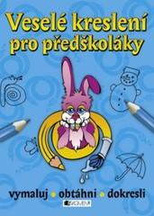 Veselé kreslení pro předškoláky - vymaluj, obtáhni, dokresli