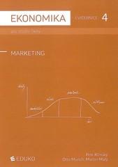 Ekonomika pro střední školy - Cvičebnice 4 - Marketing