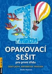 Opakovací sešit pro první třídu - český jazyk, matematika, prvouka