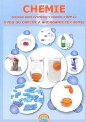Chemie 8.r. - pracovní sešit (úvod do obecné a anorganické chemie)