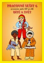 Pracovní sešit 6 - Dítě a svět