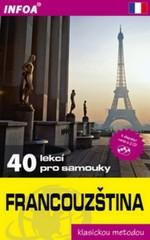 Francouzština - 40 lekcí pro samouky (klasickou metodou)