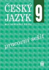 Český jazyk 9.r. ZŠ - pracovní sešit (nová řada dle RVP)