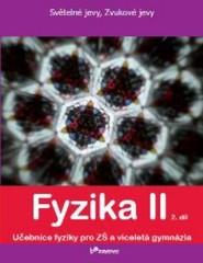 Fyzika II - učebnice 2.díl pro 7.r. ZŠ (Světelné jevy, Zvukové jevy)