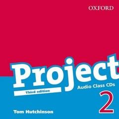 Project 2 Third Edition - Class Audio CDs (audio CD k učebnici, třetí vydání)