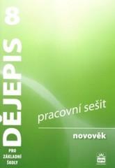 Dějepis 8.r. Novověk - pracovní sešit (nová řada dle RVP)