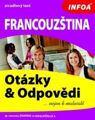 Francouzština - Otázky a odpovědi (...nejen k maturitě)