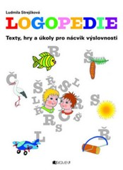 Logopedie - Texty, hry a úkoly pro nácvik výslovnosti