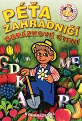 Péťa zahradničí - Obrázkové čtení