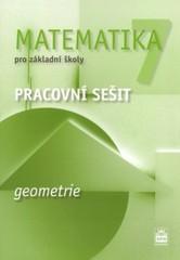 Matematika 7.r. ZŠ - Geometrie - pracovní sešit (nová řada dle RVP)