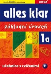 Alles klar 1a - učebnice s cvičebnicí (základní uroveň)