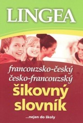 Francouzsko-český, česko-francouzský šikovný slovník