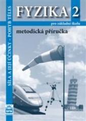 Fyzika 2 pro ZŠ - Metodická příručka (nová řada dle RVP)