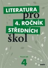 Literatura pro 4.ročník středních škol - Pracovní sešit
