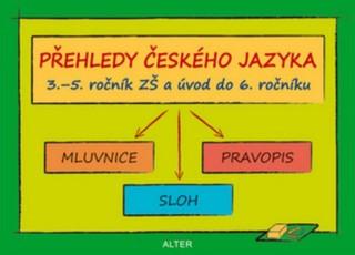 Přehledy českého jazyka 3. - 5. ročník ZŠ a úvod do 6. ročníku