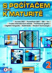 S počítačem nejen k maturitě 2.díl (7.vydání)