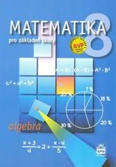 Matematika 8.r. ZŠ - Algebra (nová řada dle RVP)