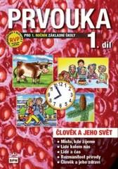 Prvouka 1.ročník ZŠ - Člověk a jeho svět - Učebnice 1.díl (nová řada dle RVP)