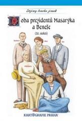 Dějiny trochu jinak - Doba prezidentů Masaryka a Beneše (20.století)