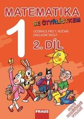 Matematika se Čtyřlístkem 1 - učebnice pro 1.ročník ZŠ 2.díl