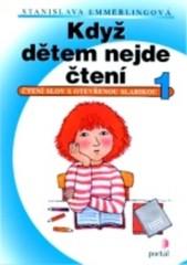 Když dětem nejde čtení 1 (Čtení slov s otevřenou slabikou)