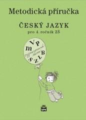 Český jazyk 4.r. ZŠ - metodická příručka (nová řada dle RVP)