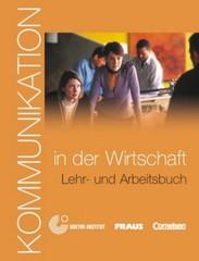 Kommunikation in der Wirtschaft - Učebnice + audio CD