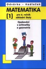 Matematika 6. r. ZŠ 1. díl - Opakování z aritmetiky a geometrie