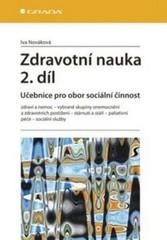 Zdravotní nauka 2.díl - Učebnice pro obor sociální činnost