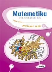 Matematika pro 2. ročník ZŠ - pracovní sešit 2. díl