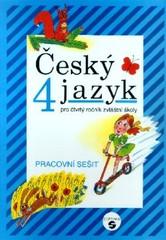 Český jazyk pro 4. ročník ZŠ praktické - Pracovní sešit