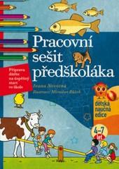 Pracovní sešit předškoláka - Příprava dítěte na úspěšný start ve škole