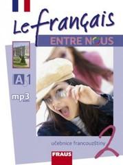 Le français ENTRE NOUS 2 - Učebnice