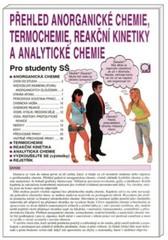 Přehled anorganické chemie, termochemie, reakční kinetiky a analytické chemie