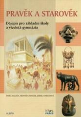 Pravěk a starověk - Dějepis pro ZŠ a víceletá gymnázia - učebnice