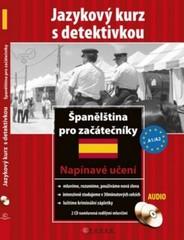 Španělština pro začátečníky - Jazykový kurz s detektivkou + audio CD