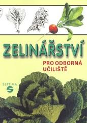 Zelinářství pro odborná učiliště