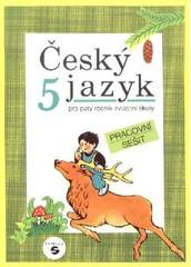 Český jazyk pro 5. ročník ZŠ praktické - Pracovní sešit