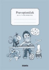Pravopisníček pro 4. a 5. ročník ZŠ