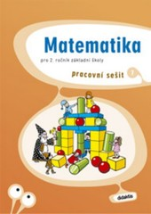 Matematika pro 2. ročník ZŠ - pracovní sešit 1. díl