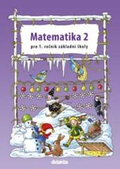 Matematika pro 1. ročník ZŠ - 2. díl