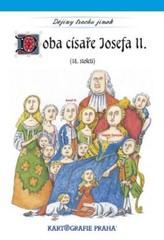 Dějiny trochu jinak - Doba císaře Josefa II. (18. století)