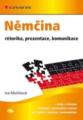 Němčina - rétorika, prezentace, komunikace (velmi lehce)